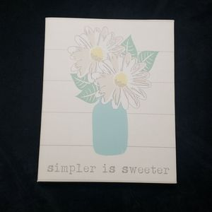 """NEW!  """"SIMPLER IS SWEETER"""" CANVAS"""